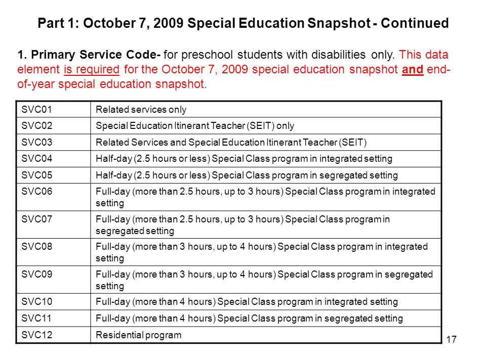 Part 1: October 7, 2009 Special Education Snapshot - Continued