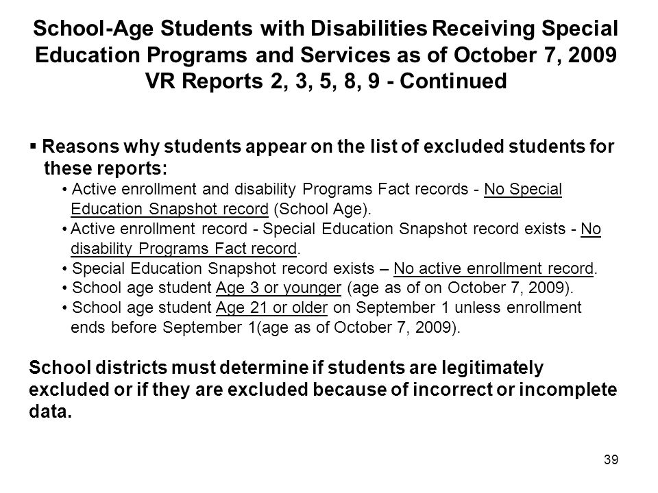 School-Age Students with Disabilities Receiving Special Education Programs and Services as of October 7, 2009