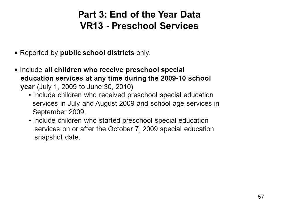 Part 3: End of the Year Data VR13 - Preschool Services