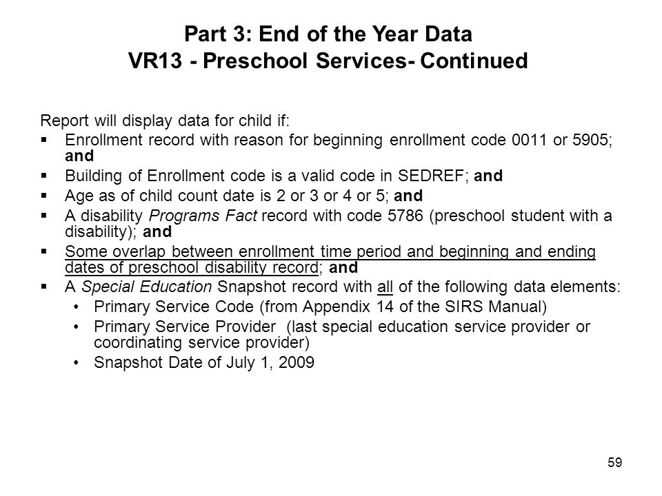 Part 3: End of the Year Data VR13 - Preschool Services- Continued