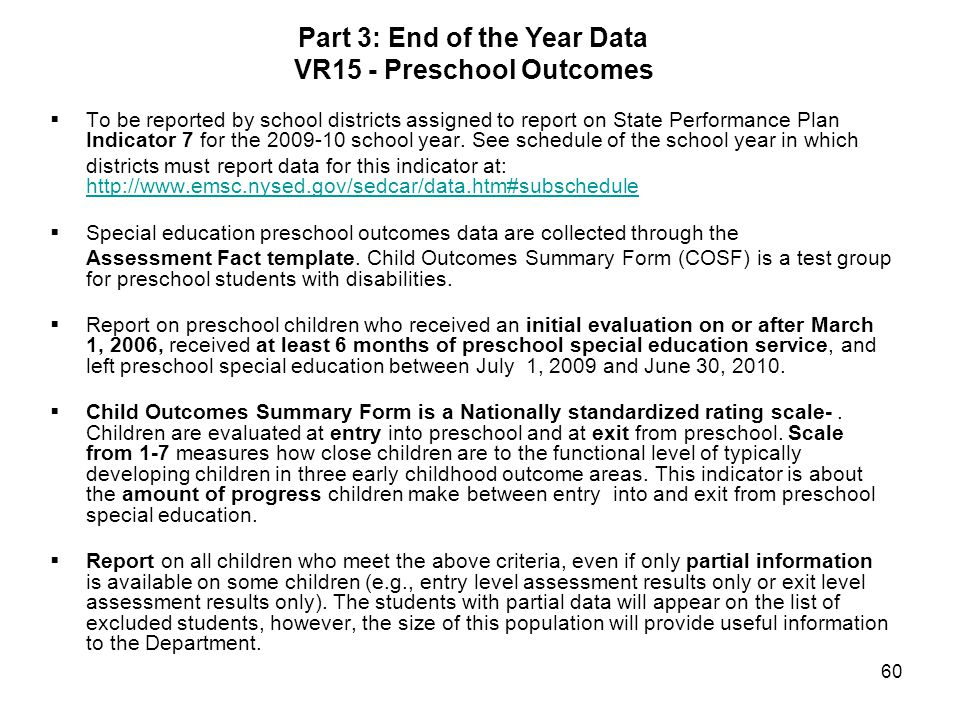 Part 3: End of the Year Data VR15 - Preschool Outcomes