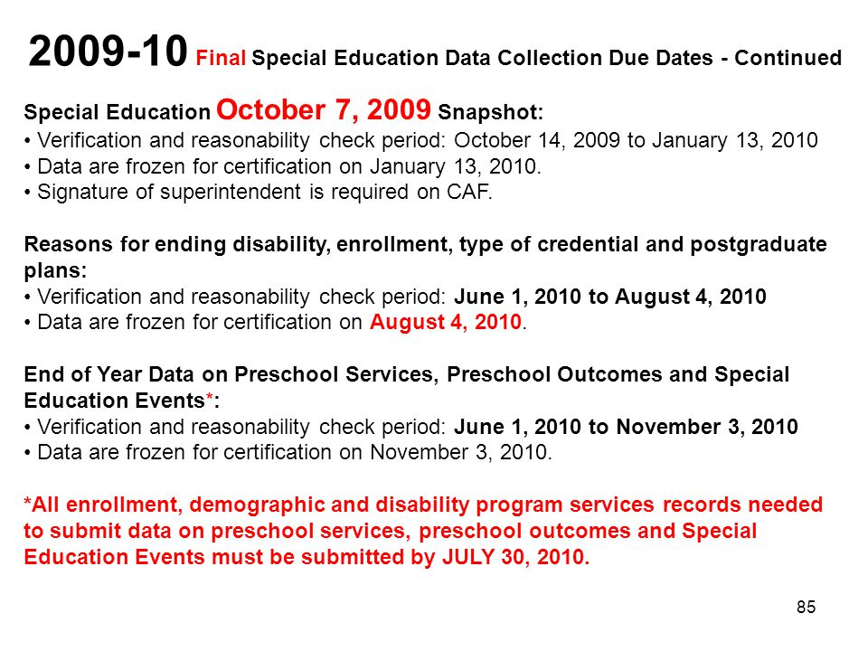 2009-10 Final Special Education Data Collection Due Dates - Continued