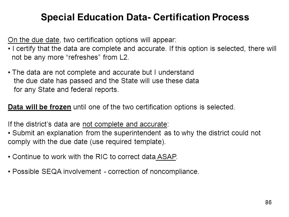 Special Education Data- Certification Process