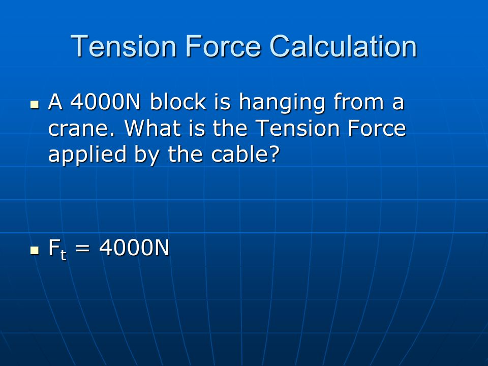 Tension Force Calculation