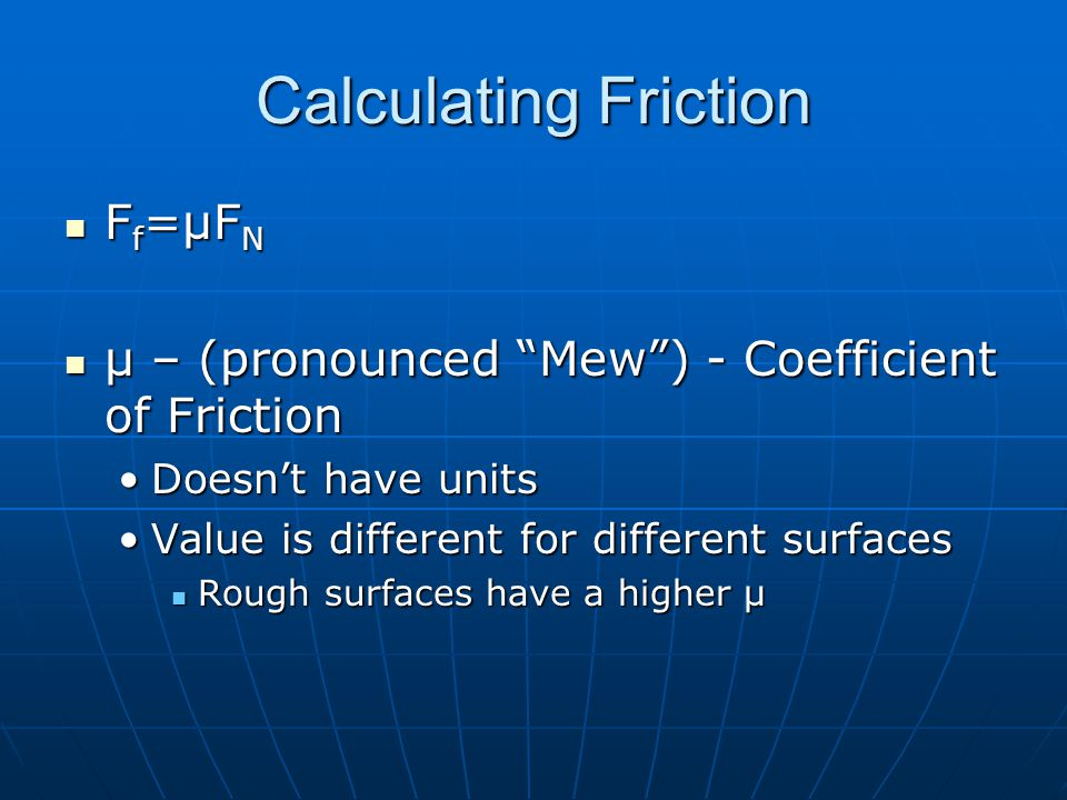 Calculating Friction Ff=μFN
