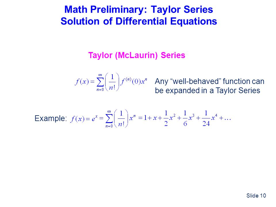 Math Preliminary: Taylor Series Solution of Differential Equations