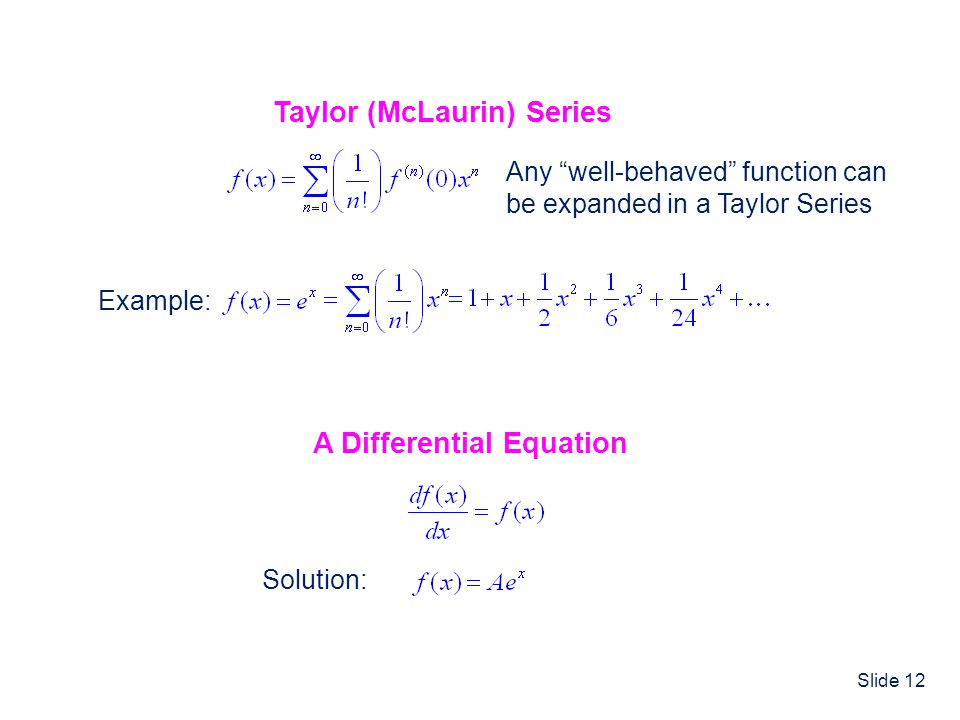 Taylor (McLaurin) Series