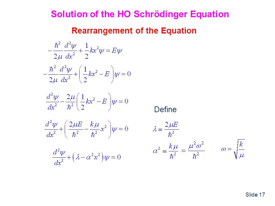 Solution of the HO Schrödinger Equation