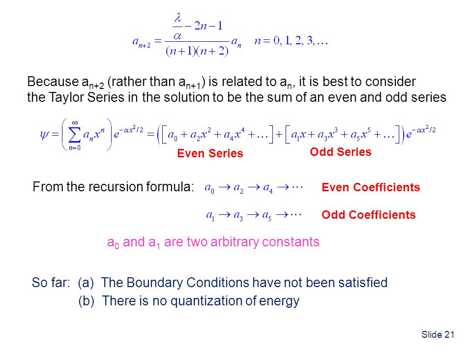 From the recursion formula: