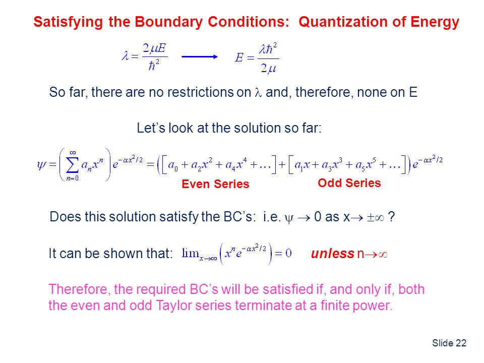 Satisfying the Boundary Conditions: Quantization of Energy