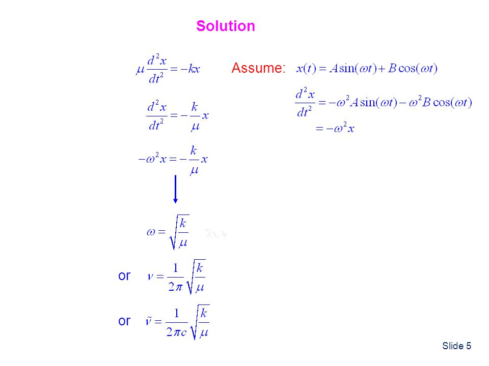 Solution Assume: or or