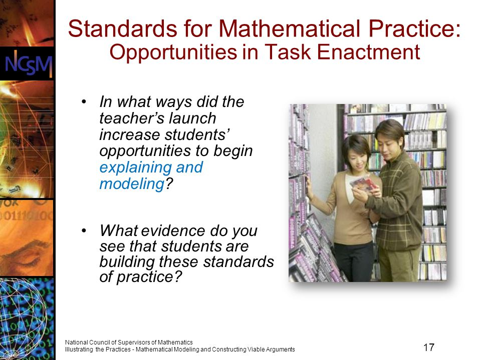 Standards for Mathematical Practice: Opportunities in Task Enactment