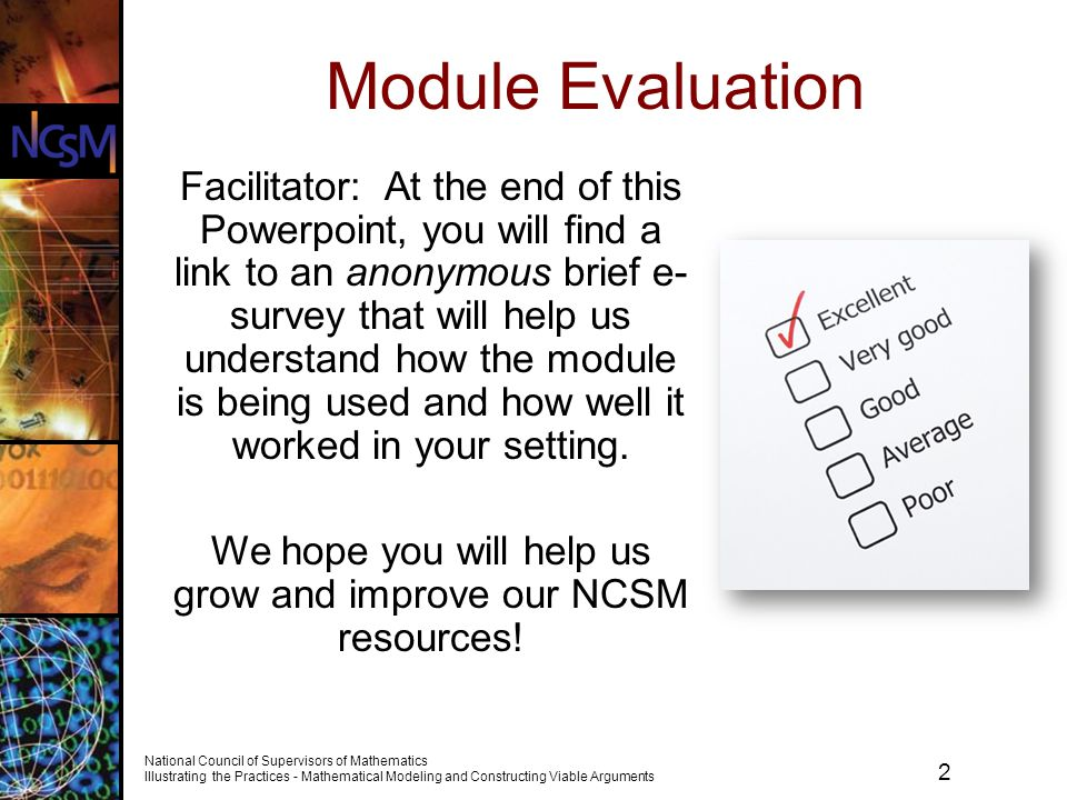 We hope you will help us grow and improve our NCSM resources!