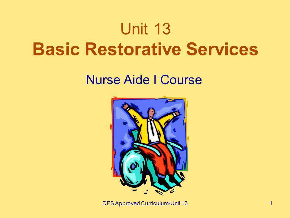 Unit 13 Basic Restorative Services