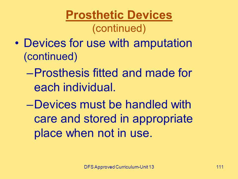 Prosthetic Devices (continued)