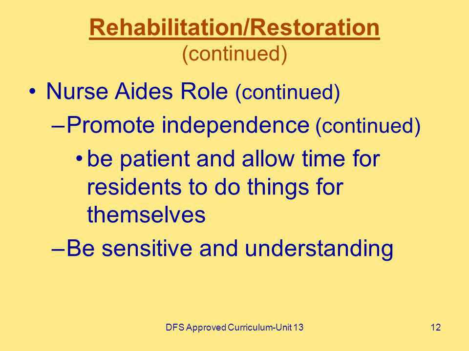 Rehabilitation/Restoration (continued)