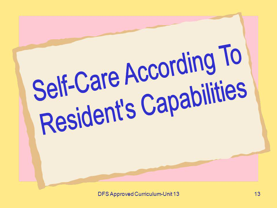 Self-Care According To Resident s Capabilities