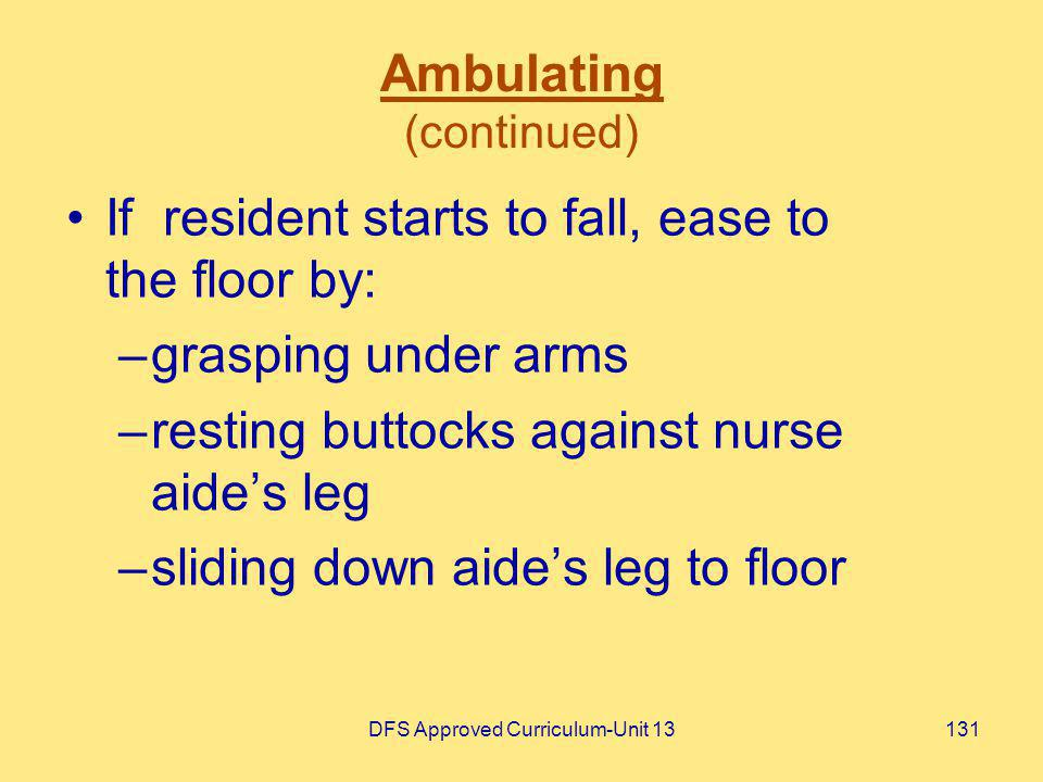 Ambulating (continued)