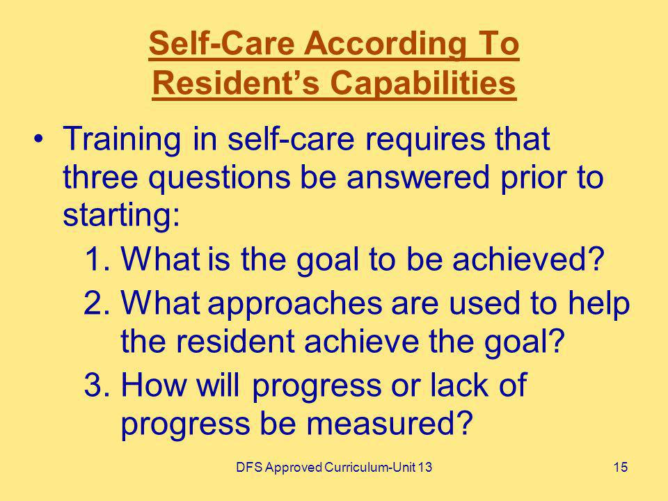 Self-Care According To Resident's Capabilities