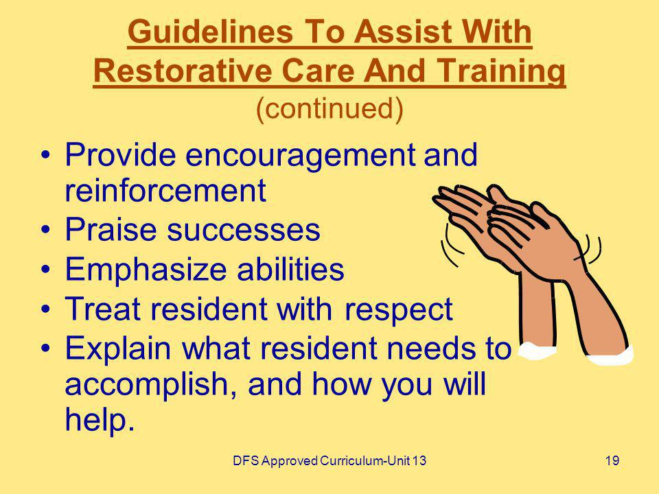 Guidelines To Assist With Restorative Care And Training (continued)