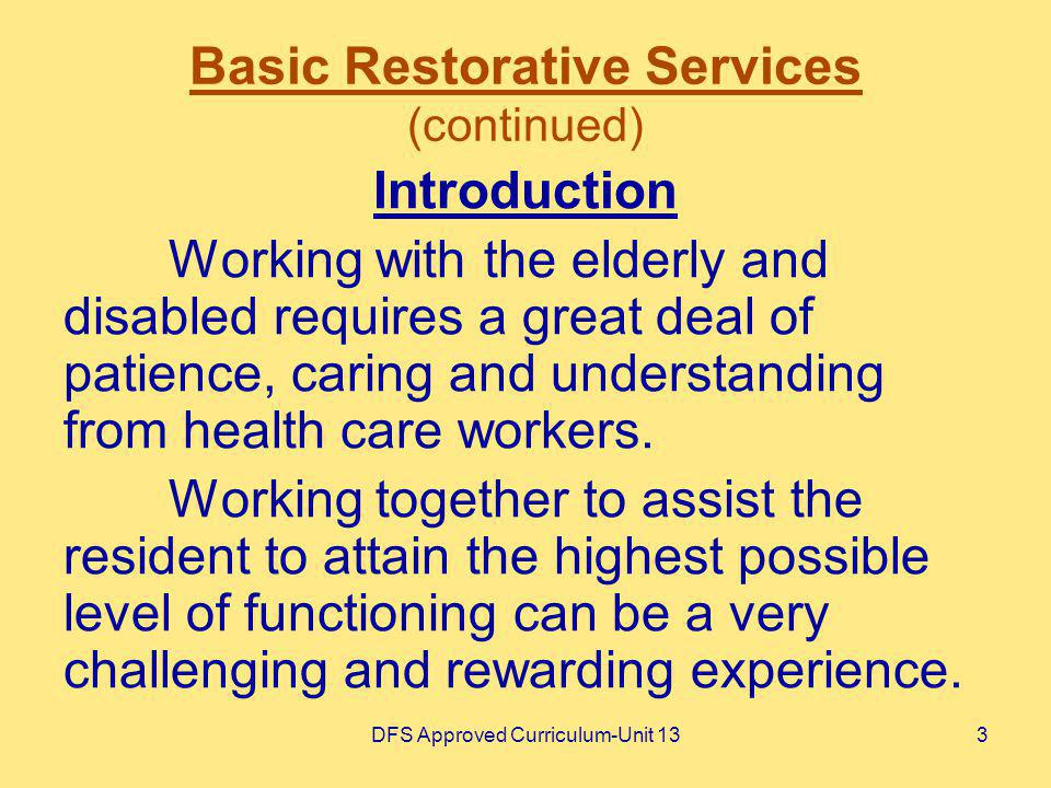 Basic Restorative Services (continued)