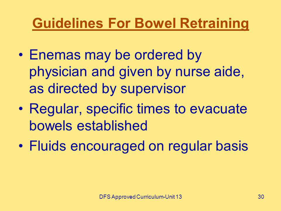 Guidelines For Bowel Retraining