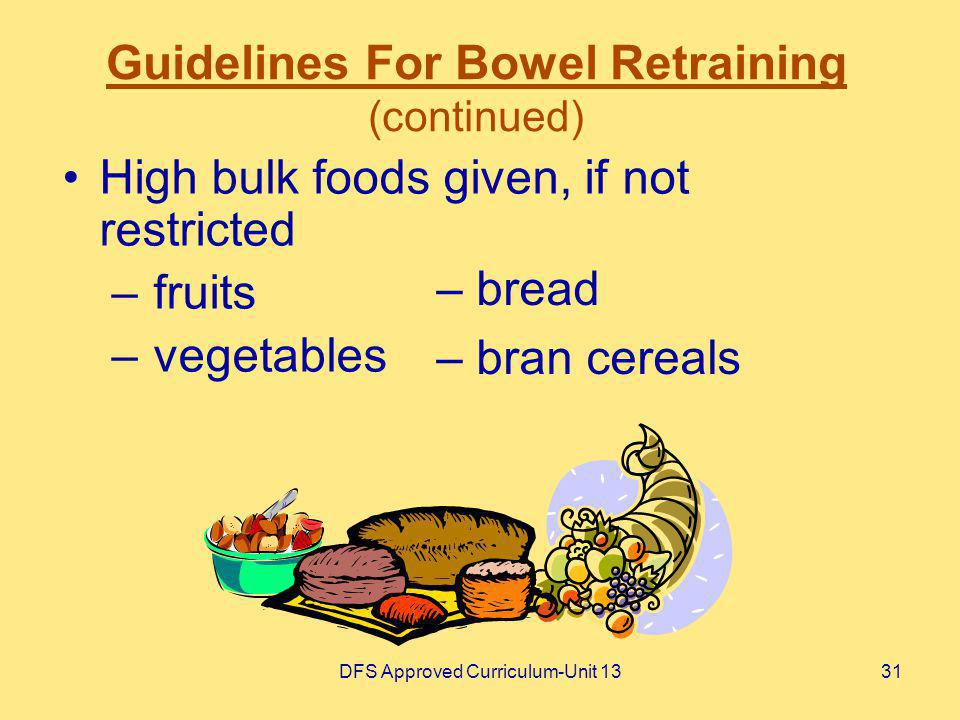 Guidelines For Bowel Retraining (continued)