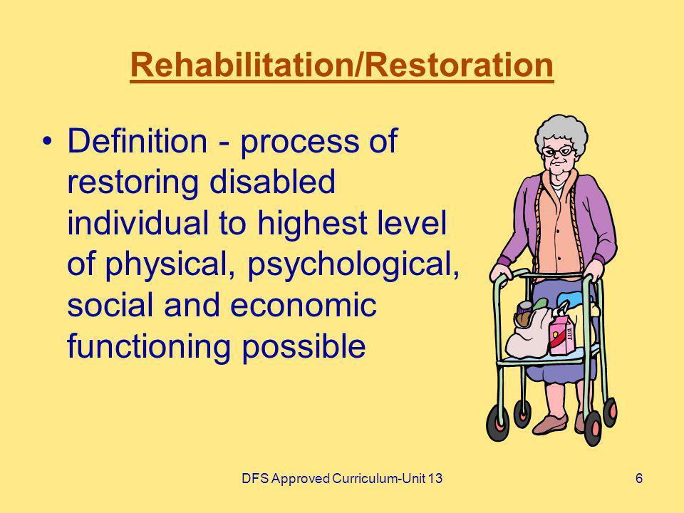 Rehabilitation/Restoration
