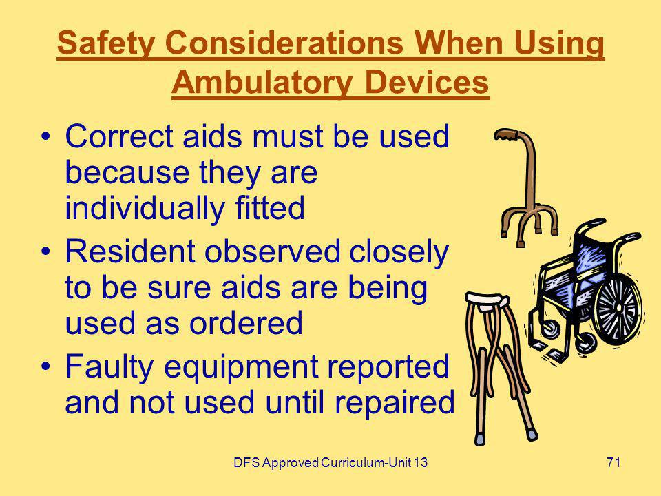 Safety Considerations When Using Ambulatory Devices