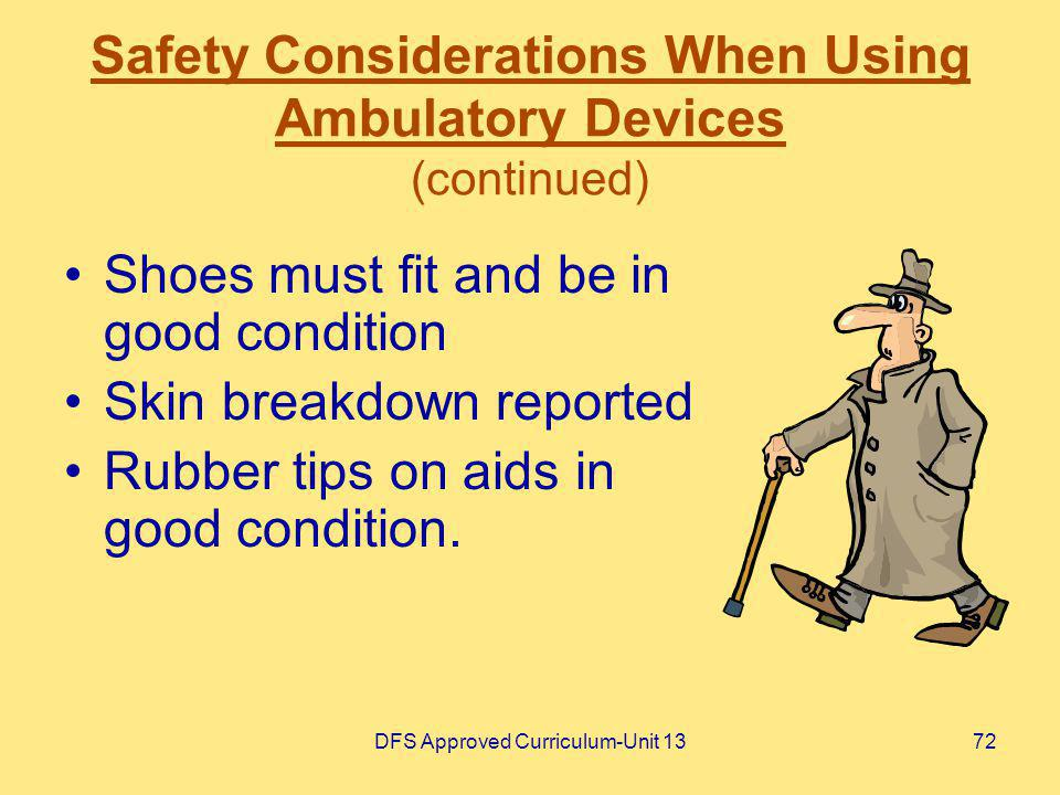 Safety Considerations When Using Ambulatory Devices (continued)