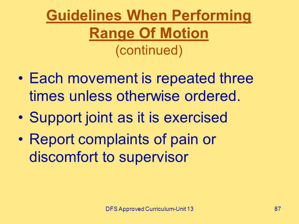Guidelines When Performing Range Of Motion (continued)