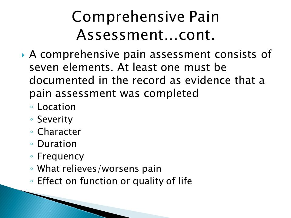 Comprehensive Pain Assessment…cont.