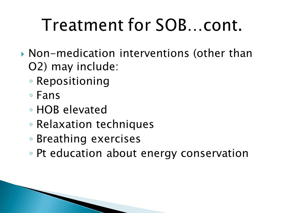 Treatment for SOB…cont.
