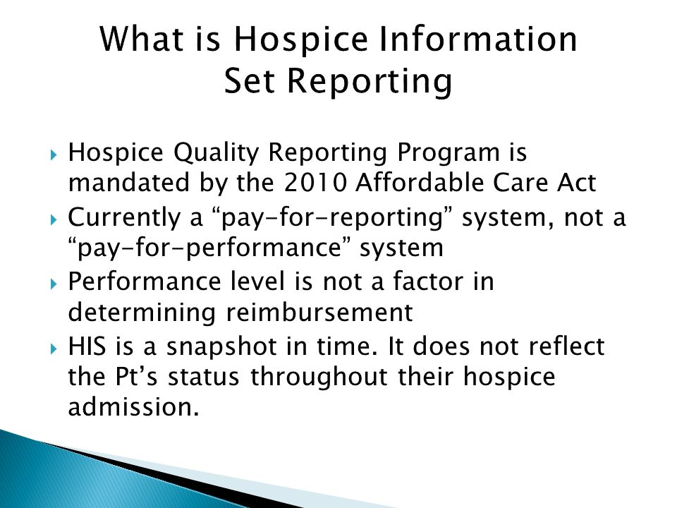 What is Hospice Information Set Reporting