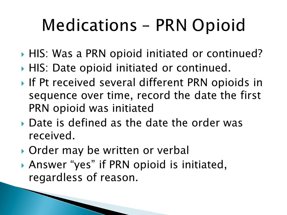 Medications – PRN Opioid