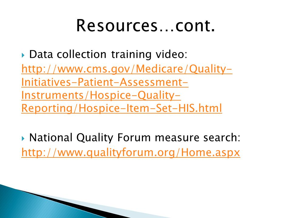 Resources…cont. Data collection training video: