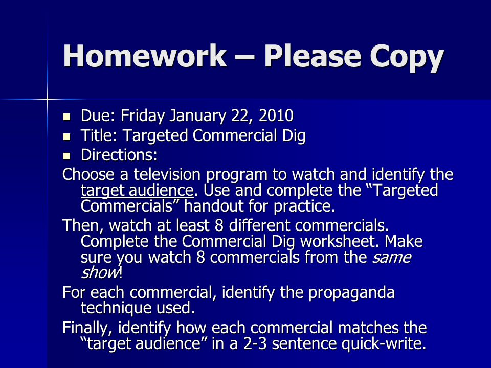 Homework – Please Copy Due: Friday January 22, 2010