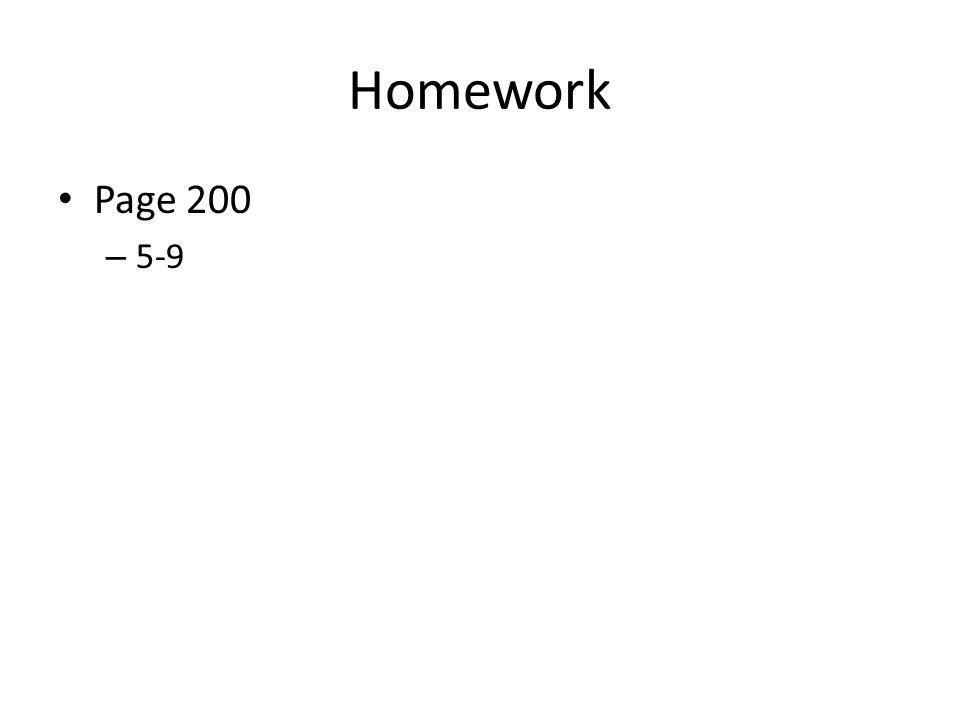 Homework Page 200 5-9