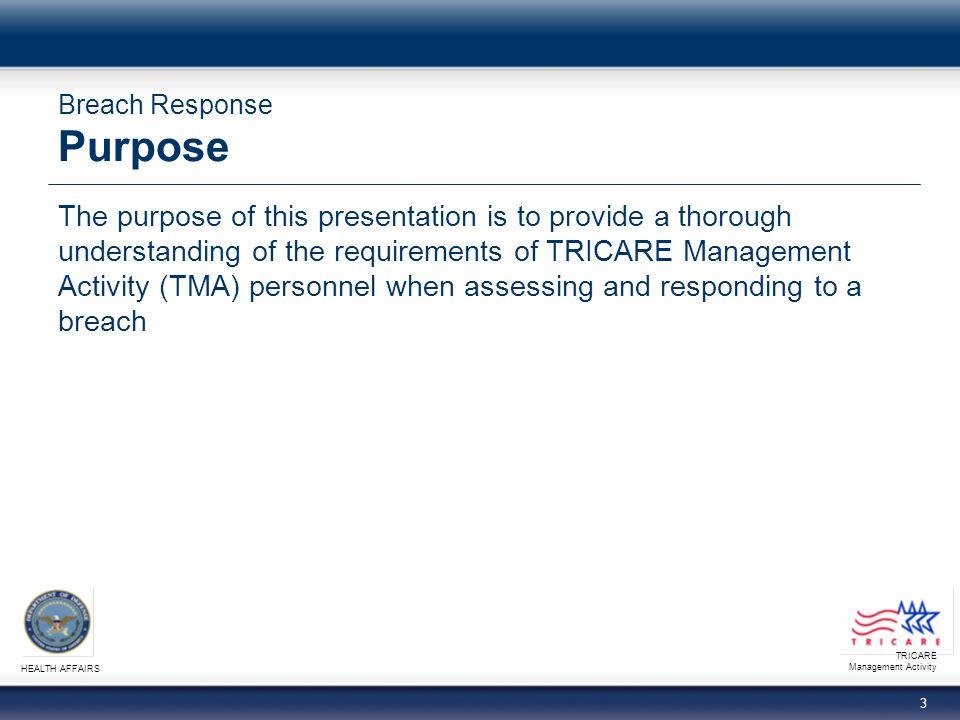 Breach Response Purpose