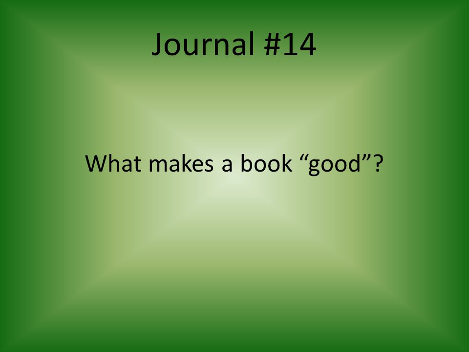 What makes a book good
