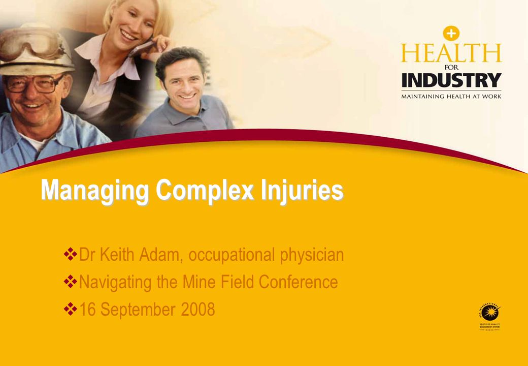 Managing Complex Injuries
