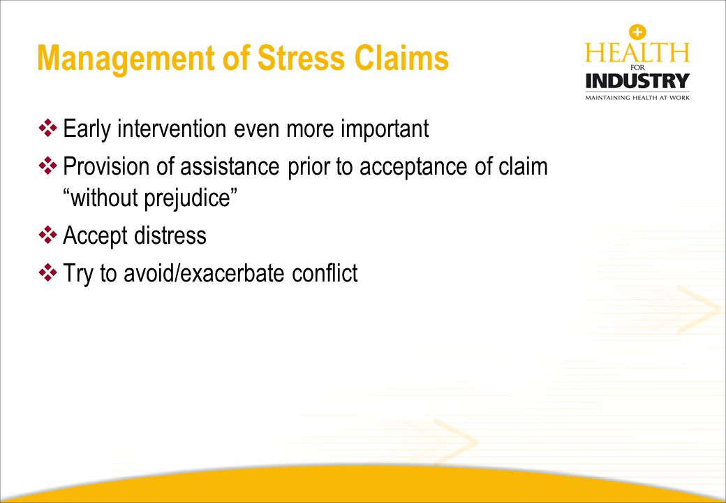 Management of Stress Claims