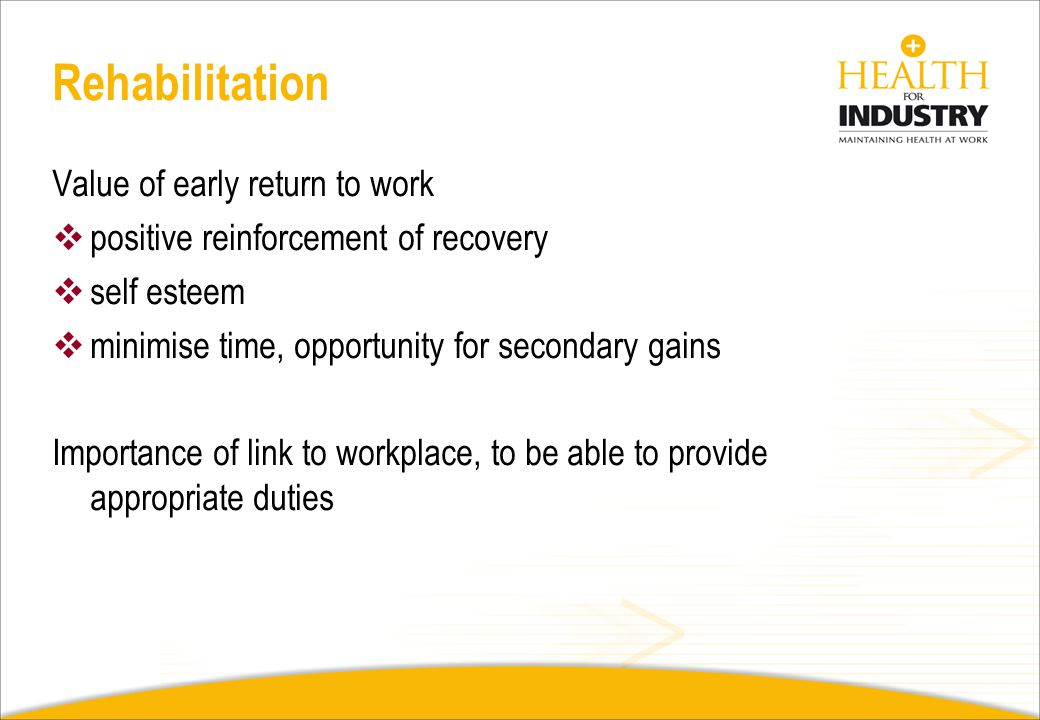 Rehabilitation Value of early return to work
