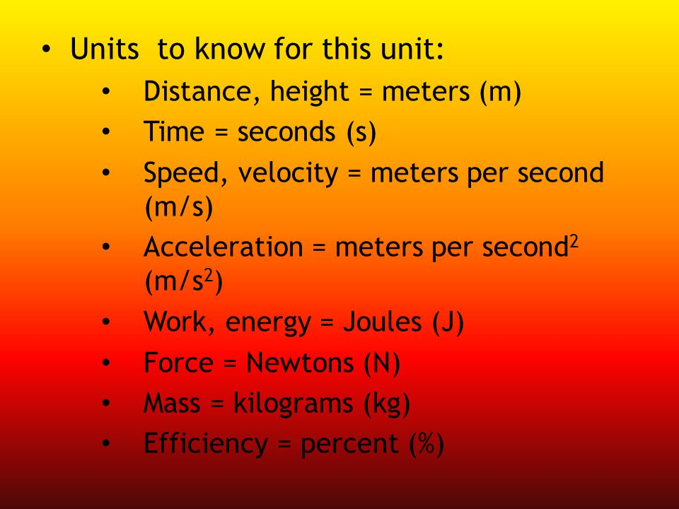 Units to know for this unit: