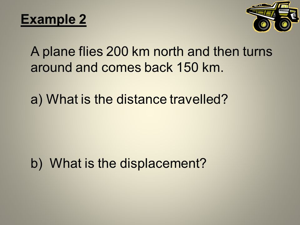 a) What is the distance travelled