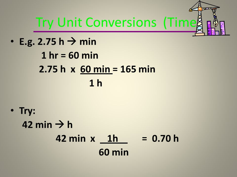Try Unit Conversions (Time)