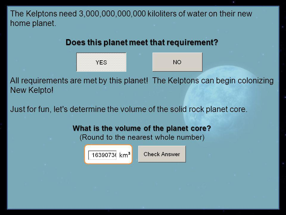 What is the volume of the planet core