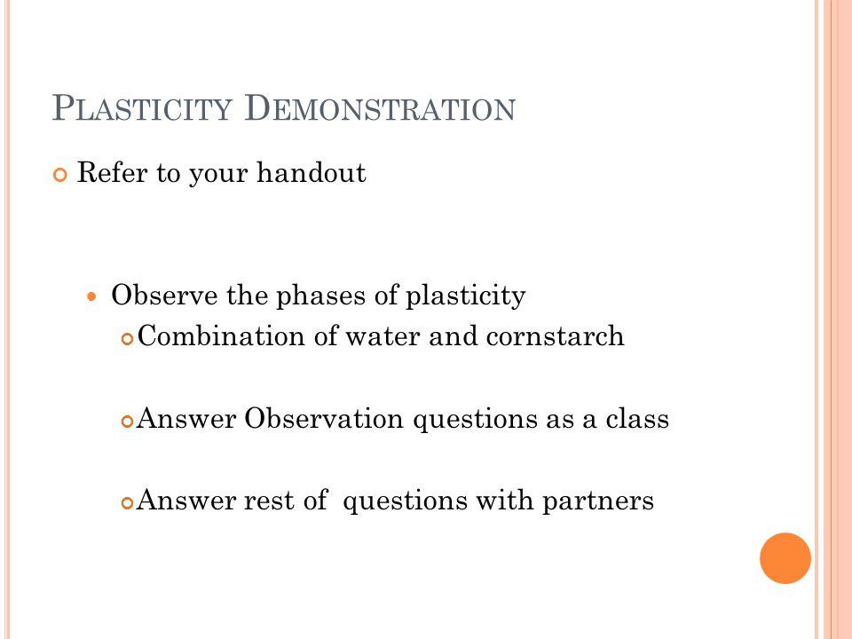 Plasticity Demonstration