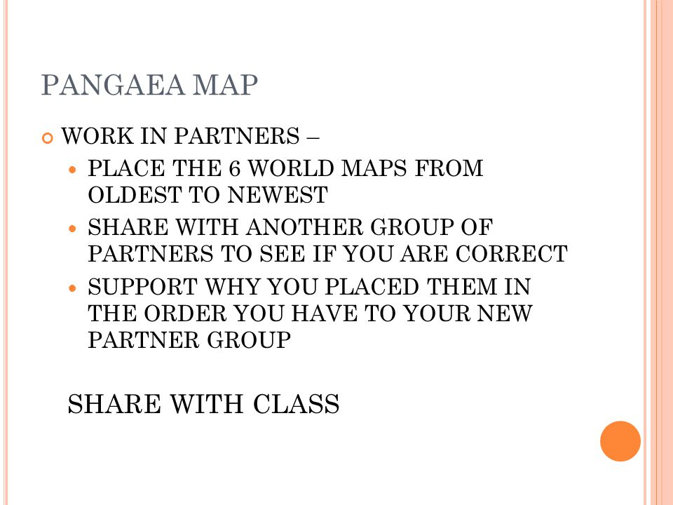 PANGAEA MAP SHARE WITH CLASS WORK IN PARTNERS –