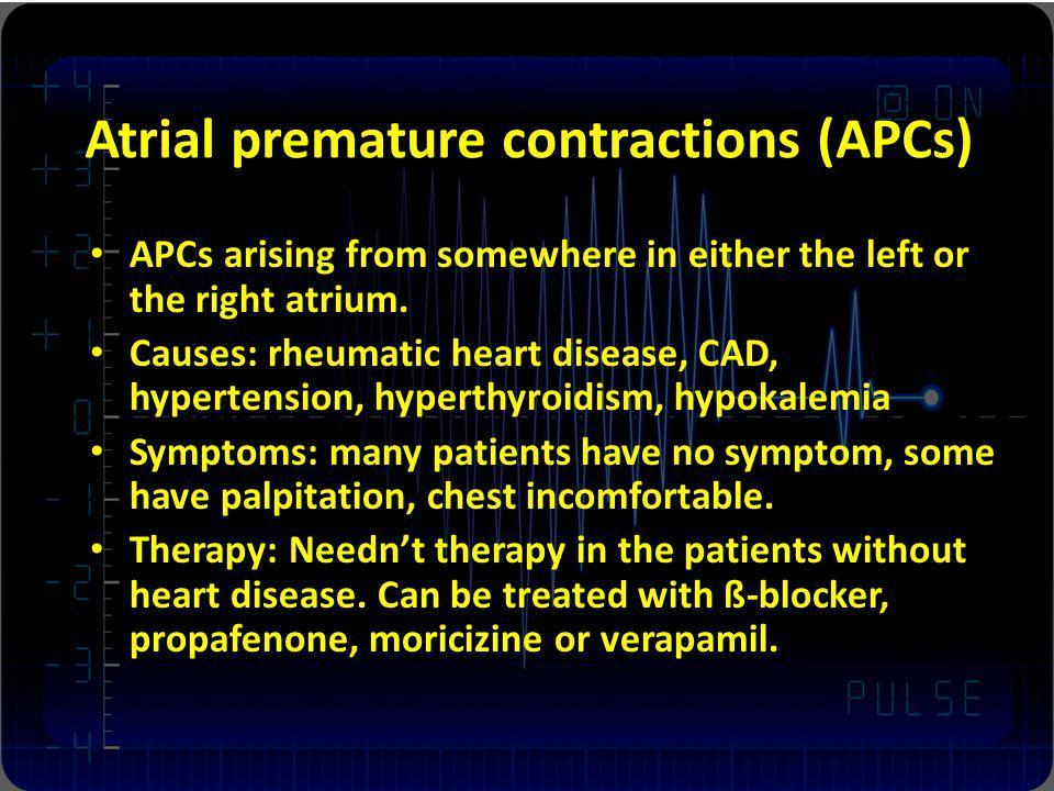 Atrial premature contractions (APCs)
